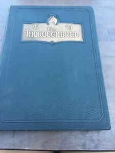 """1925 """"The Thoroughbred"""" The University Of Louisville Kentucky Yearbook Lot B3"""