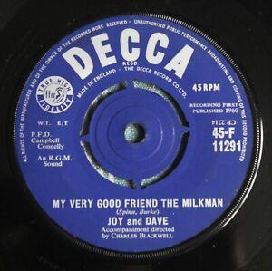 "JOY AND DAVE My Very Good Friend The Milkman 7"" Joe Meek RGM F 11291 NMINT 1960"
