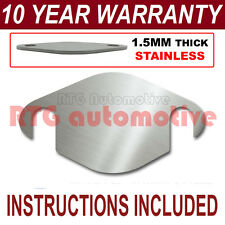 MAZDA B2500 BT-50 BONGO FORD RANGER EASY FIT EGR BLANK PLATE 1.5MM STAINLESS NS