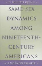 Same-Sex Dynamics among Nineteenth-Century Americans: A Mormon Example, Quinn, D
