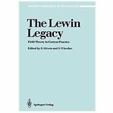 The Lewin Legacy: Field Theory in Current Practice (Recent Research in Psycholog