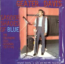 GEATER DAVIS - SADDER SHADES OF BLUE (CD 1998) NEW..VERY RARE