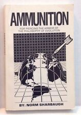 AMMUNITION For Piercing the Armor of Evolution Norm Sharbaugh VG CONDITION BOOK