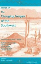 Essays on the Changing Images of the Southwest Hardcover In Factory Shrink Wrap