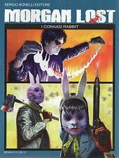Fumetto#Morgan Lost.6.I coniugi rabbit.Sergio Bonelli Editore