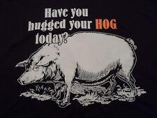 Have You Hugged Your HOG Today? black t-shirt Mens 4XL vintage biker farmer tee