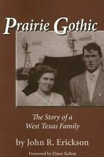 Prairie Gothic: The Story of a West Texas Family (Frances B. Vick)