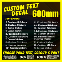 CUSTOM TEXT DECALS - 600mm Long - Indoor Outdoor Vinyl Stickers Event Graphic