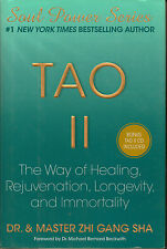 Tao II : The Way of Healing, Rejuvenation, Longevity, and Immortality by Zhi Gan