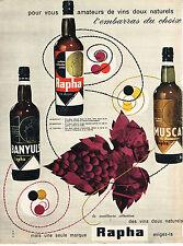 PUBLICITE ADVERTISING   1960   RAPHA     apéritifs au choix