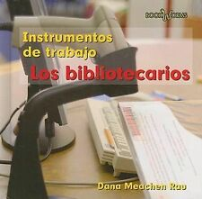 Los Bibliotecarios  Librarians (Book Worms: Instrumentos De Trabajo Tools We Use