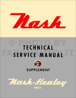 1951 Nash Healey Shop Manual Supplement Sports Car Repair Service Book