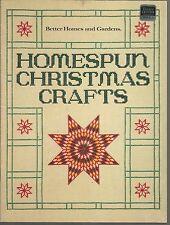 Better Homes and Gardens Homespun Christmas Crafts Pb 1983