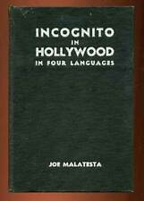 Joe MALATESTA / Incognito In Hollywood Signed 1st Edition 1935