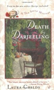 Death by Darjeeling: 1 (Tea Shop Mystery) by Childs, Laura Book The Cheap Fast