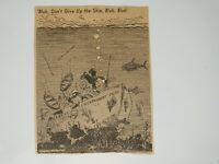 VTG Vaughn SHOEMAKER Political Cartoon BLUB DON'T GIVE UP THE Newspaper Clipping