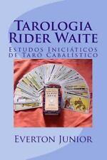 Tarologia Rider Waite : Estudos Inici?ticos de Tar? Cabal?stico: By Junior, E...