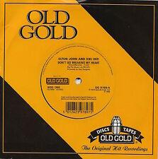 Elton John & Kiki Dee - Don't Go Breaking My Heart - U.K.Old Gold 45rpm LAST ONE