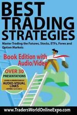 Best Trading Strategies : Master Trading the Futures, Stocks, ETFs, Forex and...
