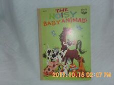 The Noisy Baby Animals - Storie-Book 1955