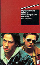 Even Cowgirls Get the Blues: & My Own Private Idaho: Screenplays by Gus van Sant