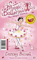 Magic Ballerina - The Magic Dance / Kitten Chaos by Darcey Bussell, Anna Wilson,