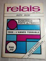 N5 Relais Notre Mine avril 1969 N°4 Dunkerque port de France, 68 années terrible