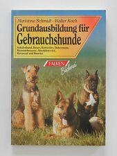Marianne Schmidt Walter Koch Grundausbildung für Gebraushunde Falken