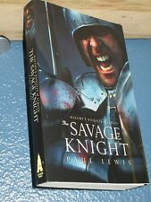 The Savage Knight by Paul Lewis FREE SHIPPING 9781907992346