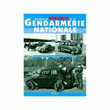 Un siecle de vehicules de la gendarmerie - Livre Etat - NEUVE PORT 3 Euro Franc