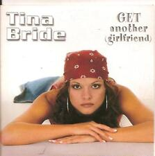 TINA BRIDE - get another girlfriend CDS!! europop 2001