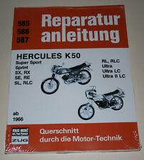 Reparaturanleitung Hercules K50 Sprint, SX, RX, Ultra, RLC usw. ab Baujahr 1966