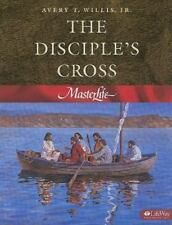 MasterLife 1: The Disciple's Cross - Member Book by Willis Jr., Avery T.