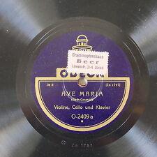78 RPM Ave Maria/TRAUMEREI ODEON 0-2409