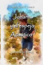 Cuentos Infantiles: Johann y el Espejo Acuático : Cuento Infantil by Ricardo...