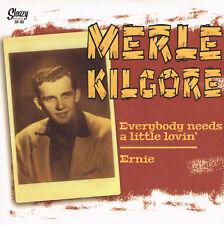 ROCKABILLY REPRO: MERLE KILGORE - Everybody Needs A Little Lovin'/Ernie SLEAZY