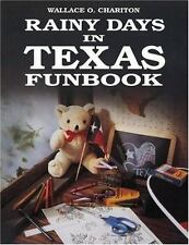 Rainy Days In Texas Funbook: By Wallace Charition