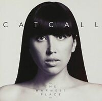 Catcall - Warmest Place [New & Sealed] CD