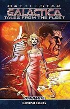 Battlestar Galactica: Tales from the Fleet Omnibus by Joshua Ortega, Eric...