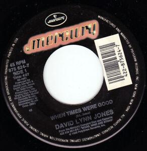 "DAVID LYNN JONES - When Times Were Good  7"" 45"