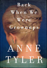 Back When We Were Grownups by Anne Tyler-First Edition/DJ-2001