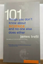 101 Things You Don't Know about Science by James Trefil Paperback