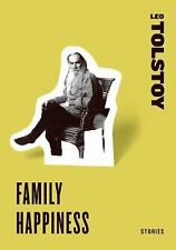 Family Happiness by Leo Tolstoy (2009, Paperback)
