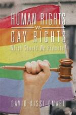 Human Rights vs. Gay Rights: Which Should We Promote? (Paperback or Softback)