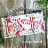 "Home Sweet SIGN * Indoor * Cottage Decor 7.75""x4"" * Floral Design Pink USA New"