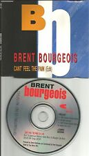 BRENT BOURGEOIS Can't Feel the pain RARE EDIT PROMO Radio DJ CD single 1990 USA