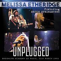 Melissa Etheridge featuring Bruce Springsteen - Unplugged [CD]