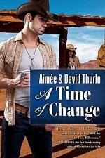 A Trading Post Novel: A Time of Change 1 by David Thurlo and Aimée Thurlo...