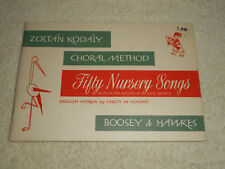 Zoltan Kodaly Choral Method FIFTY NURSERY SONGS Within The Range of Five Notes