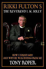 Rikki Fulton's Reverend I.M.Jolly: How I Found God, and Why He Was Hiding from M